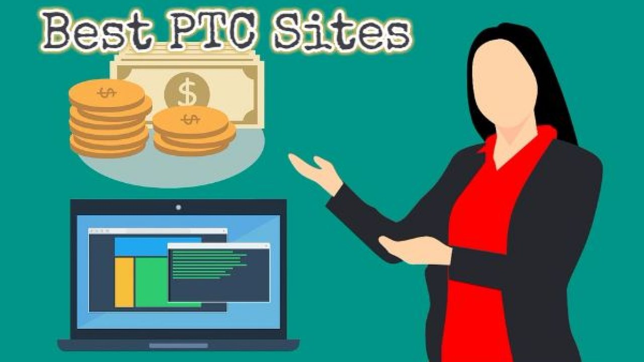 9 Best PTC Sites to Earn From Home - DollarMantra