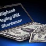 10 Highest Paying URL Shortener